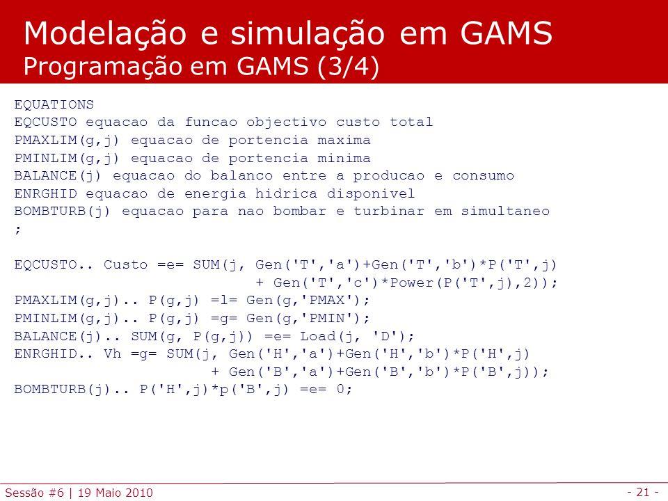 Modelação e simulação em GAMS Programação em GAMS (3/4)