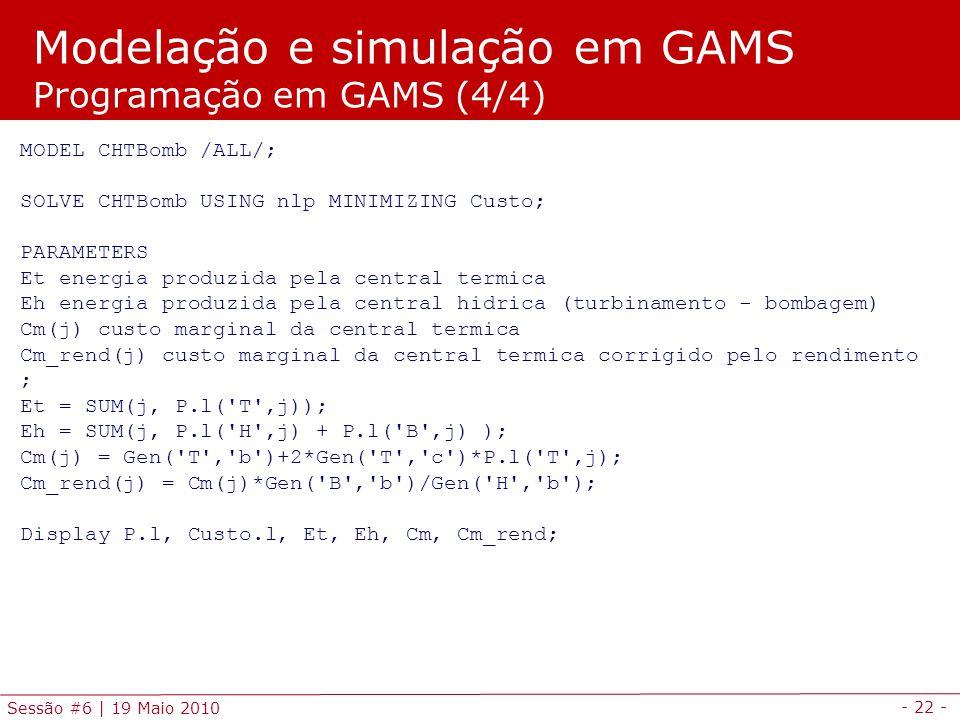 Modelação e simulação em GAMS Programação em GAMS (4/4)