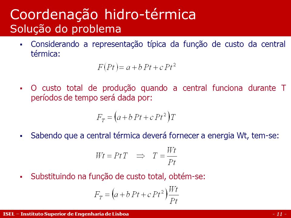 Coordenação hidro-térmica Solução do problema