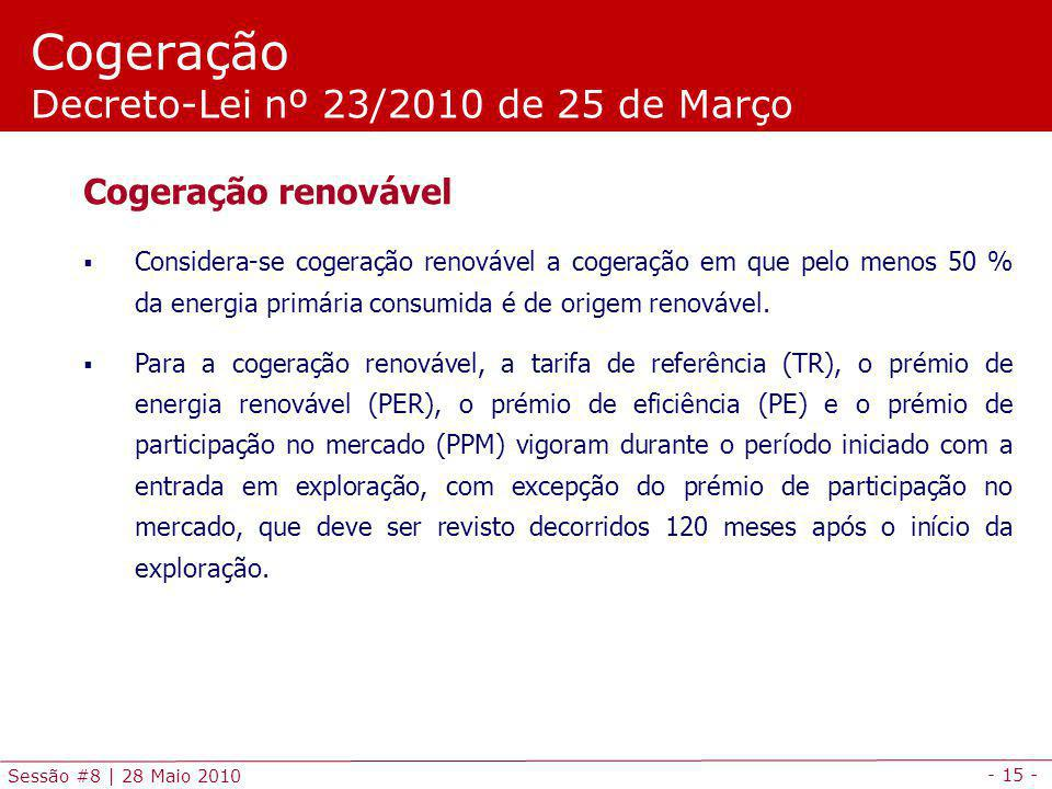 Cogeração Decreto-Lei nº 23/2010 de 25 de Março
