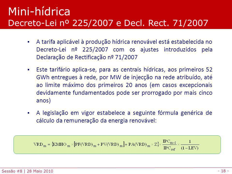 Mini-hídrica Decreto-Lei nº 225/2007 e Decl. Rect. 71/2007