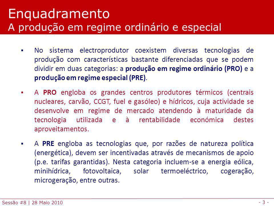 Enquadramento A produção em regime ordinário e especial