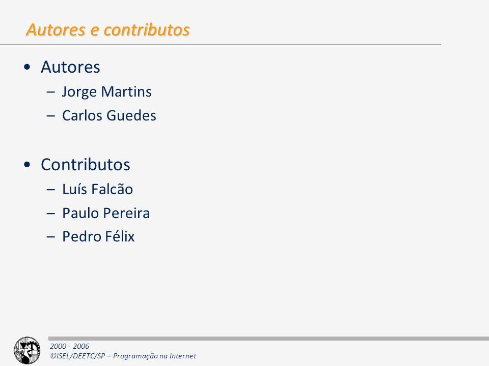 Autores e contributos Autores Contributos Jorge Martins Carlos Guedes