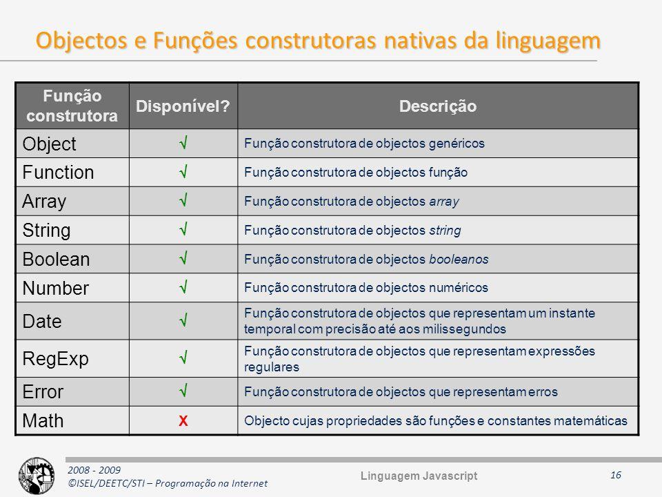 Objectos e Funções construtoras nativas da linguagem