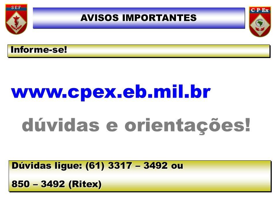 www.cpex.eb.mil.br dúvidas e orientações!
