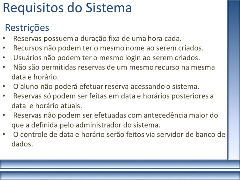 Requisitos do Sistema Restrições