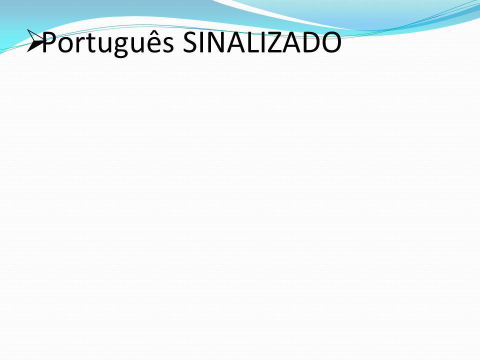 Português SINALIZADO