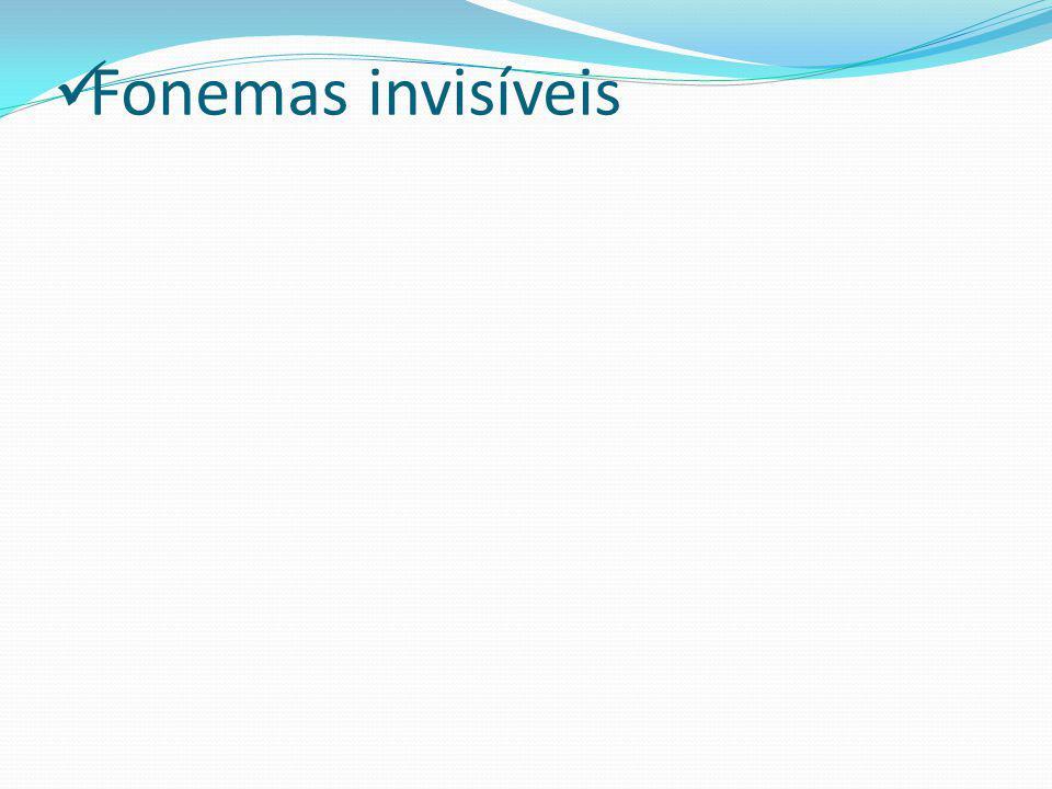 Fonemas invisíveis