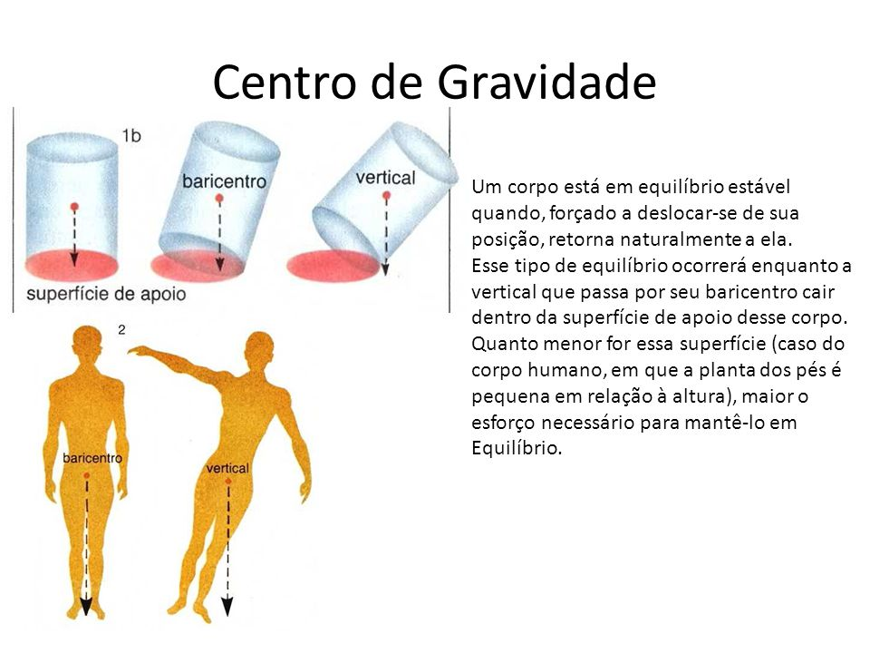 Centro de Gravidade Um corpo está em equilíbrio estável