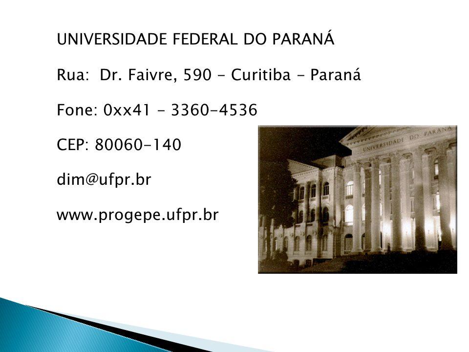 UNIVERSIDADE FEDERAL DO PARANÁ Rua: Dr