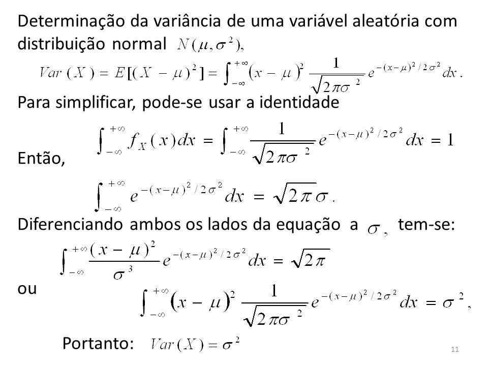 Determinação da variância de uma variável aleatória com distribuição normal