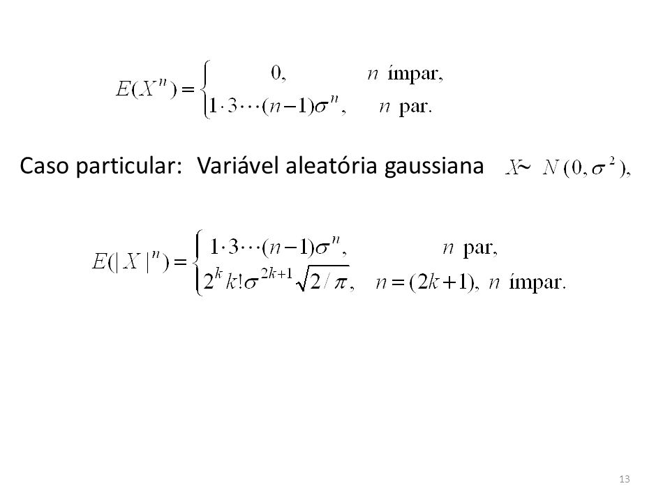 Caso particular: Variável aleatória gaussiana 