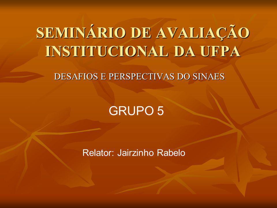 SEMINÁRIO DE AVALIAÇÃO INSTITUCIONAL DA UFPA