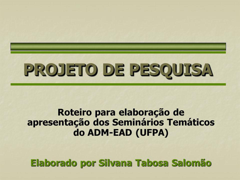 Elaborado por Silvana Tabosa Salomão
