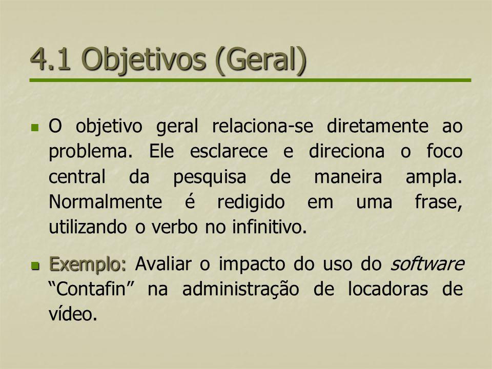 4.1 Objetivos (Geral)