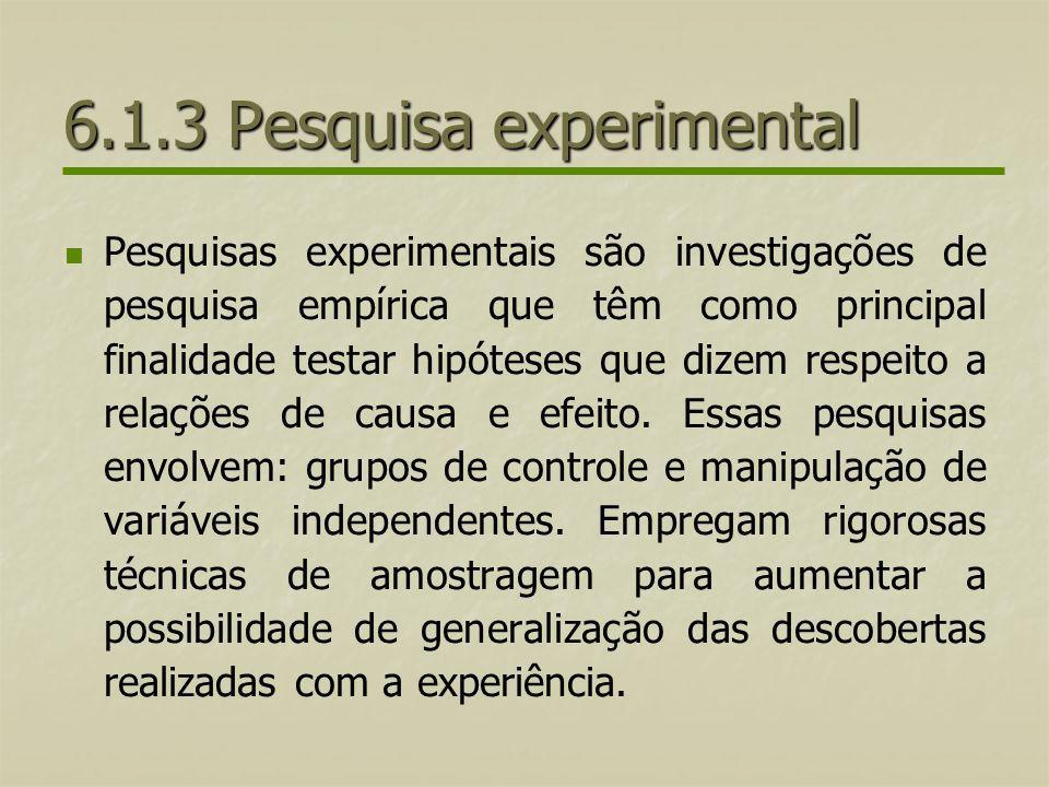 6.1.3 Pesquisa experimental
