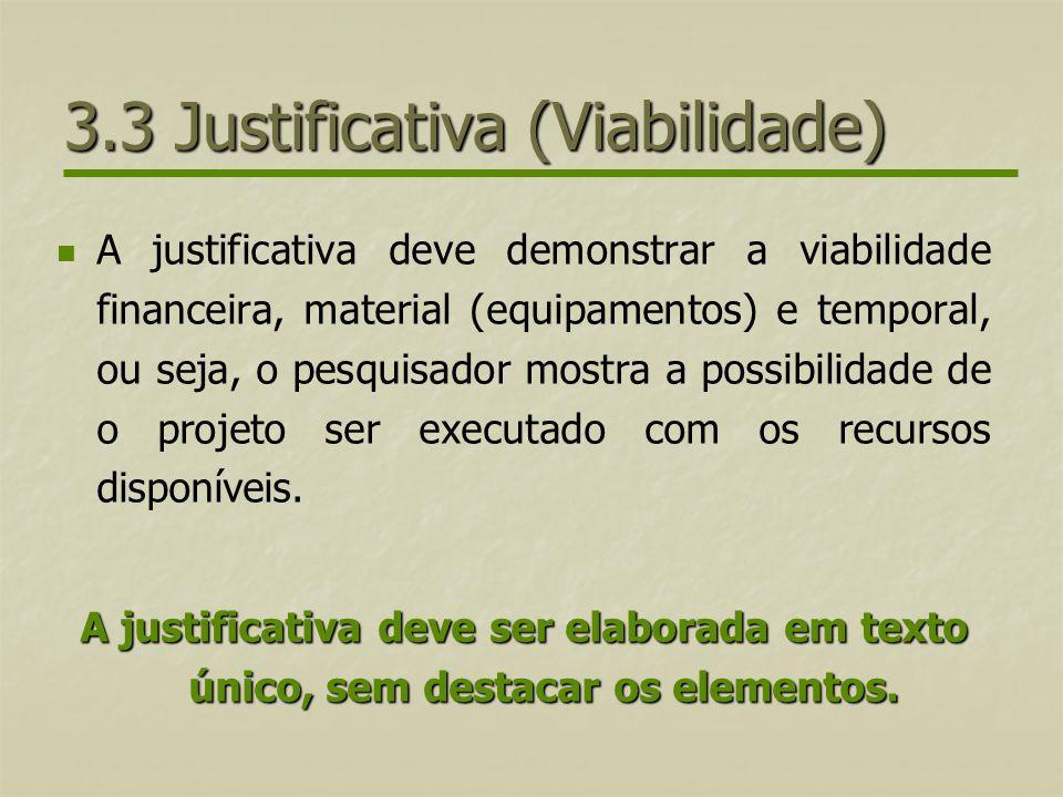 3.3 Justificativa (Viabilidade)