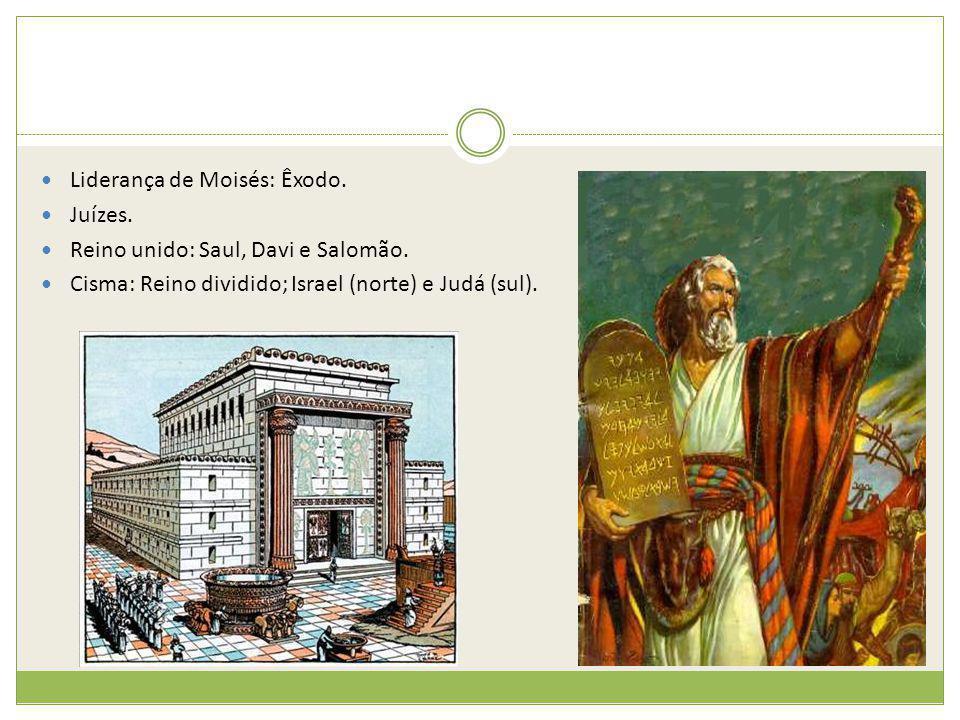 Liderança de Moisés: Êxodo.