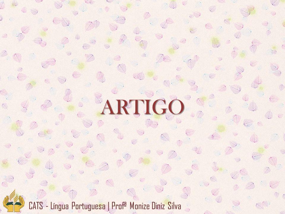 ARTIGO CATS - Língua Portuguesa | Profª Monize Diniz Silva