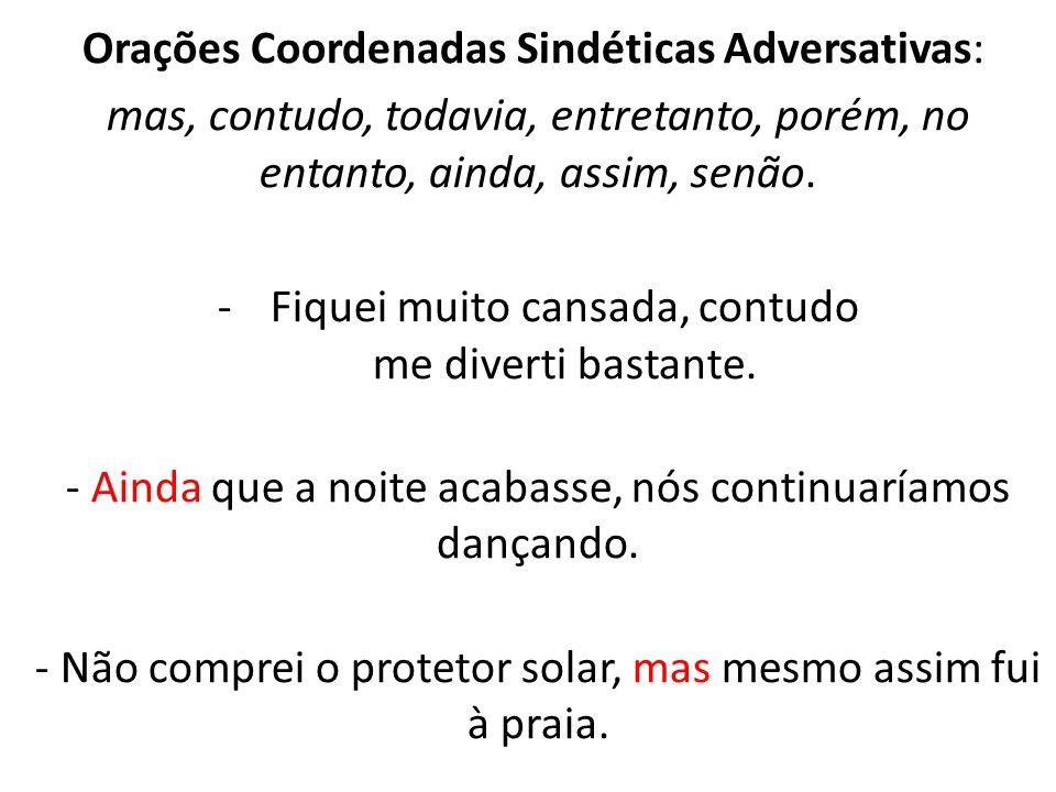 Orações Coordenadas Sindéticas Adversativas: