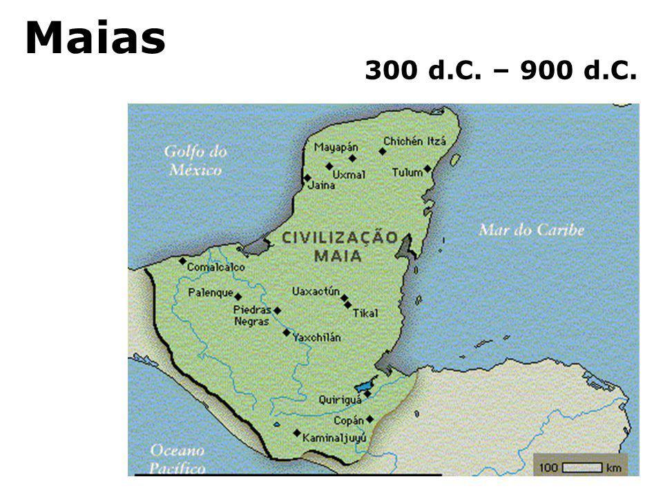 Maias 300 d.C. – 900 d.C.