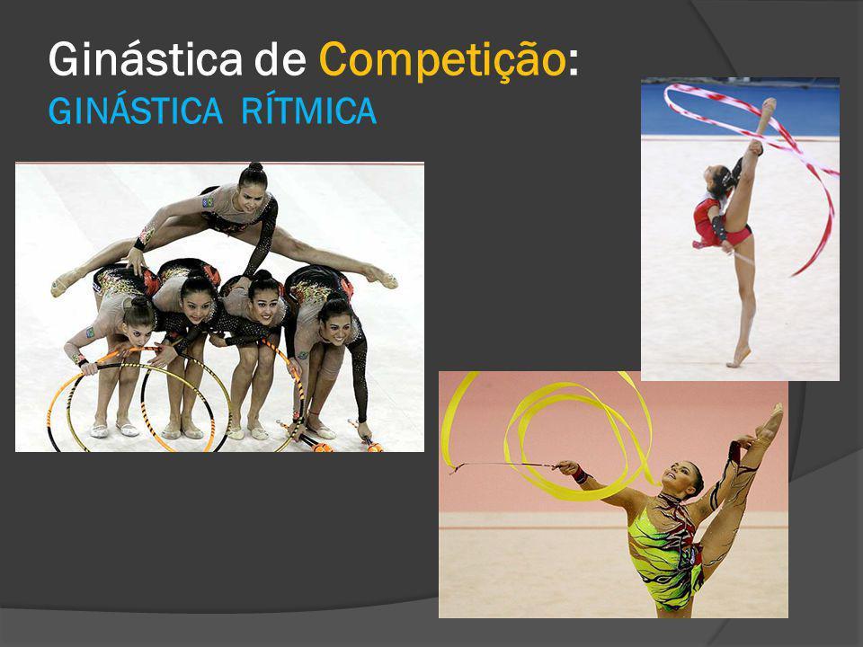 Ginástica de Competição: GINÁSTICA RÍTMICA