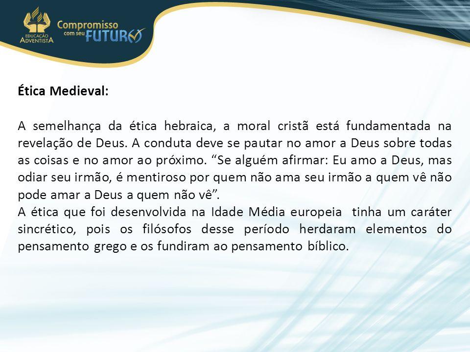 Ética Medieval: