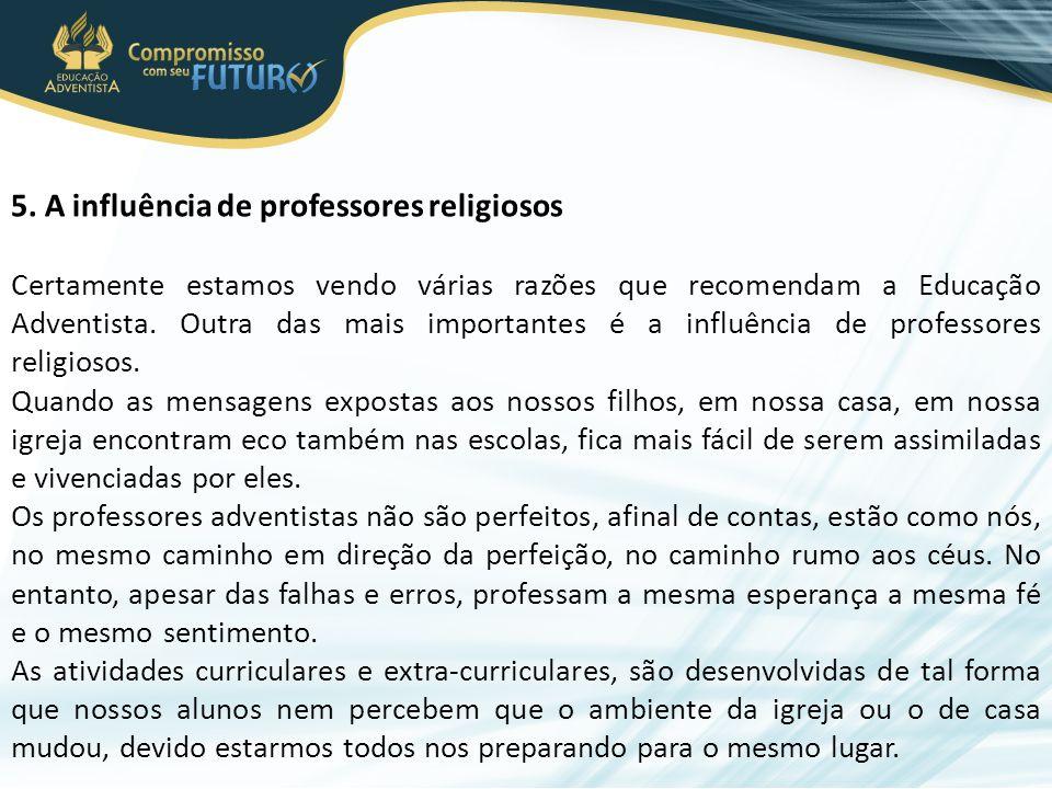 5. A influência de professores religiosos
