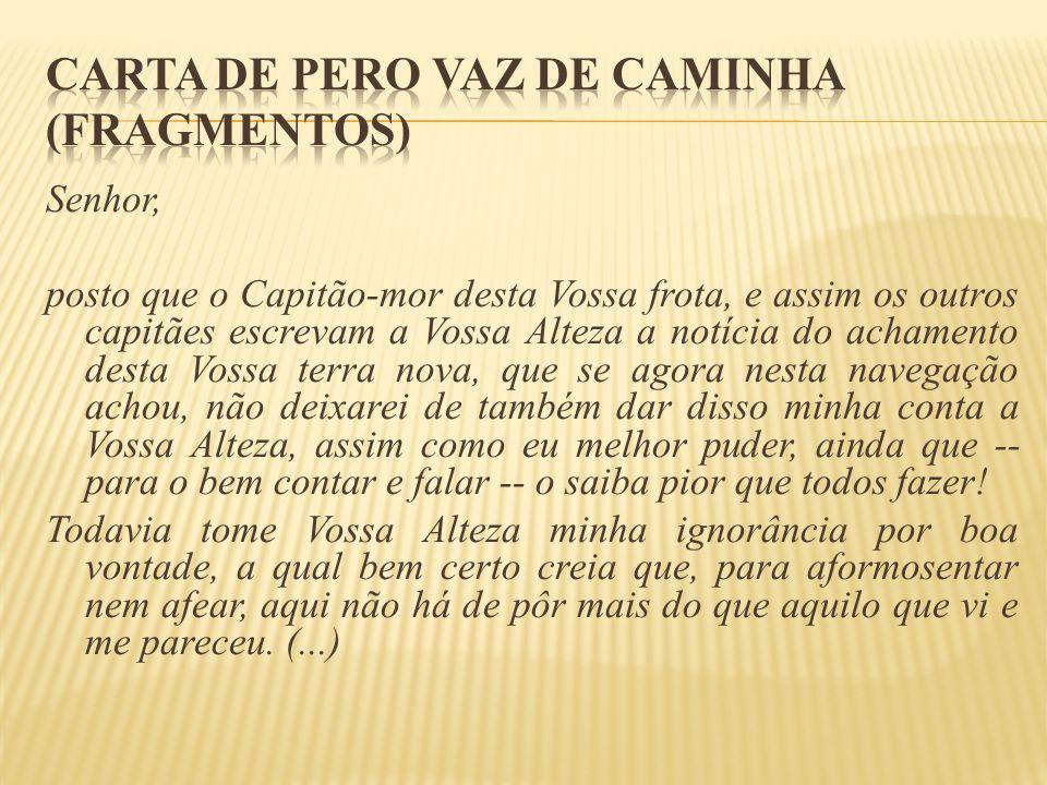 Carta de Pero Vaz de Caminha (fragmentos)