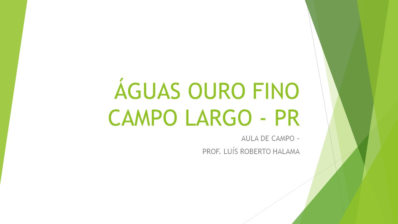ÁGUAS OURO FINO CAMPO LARGO - PR