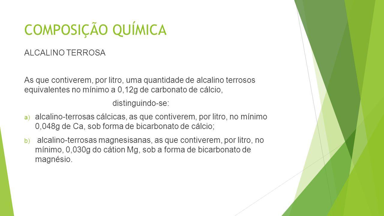 COMPOSIÇÃO QUÍMICA ALCALINO TERROSA