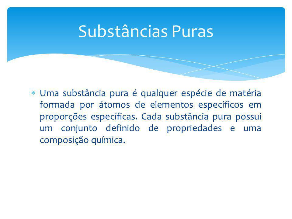 Substâncias Puras