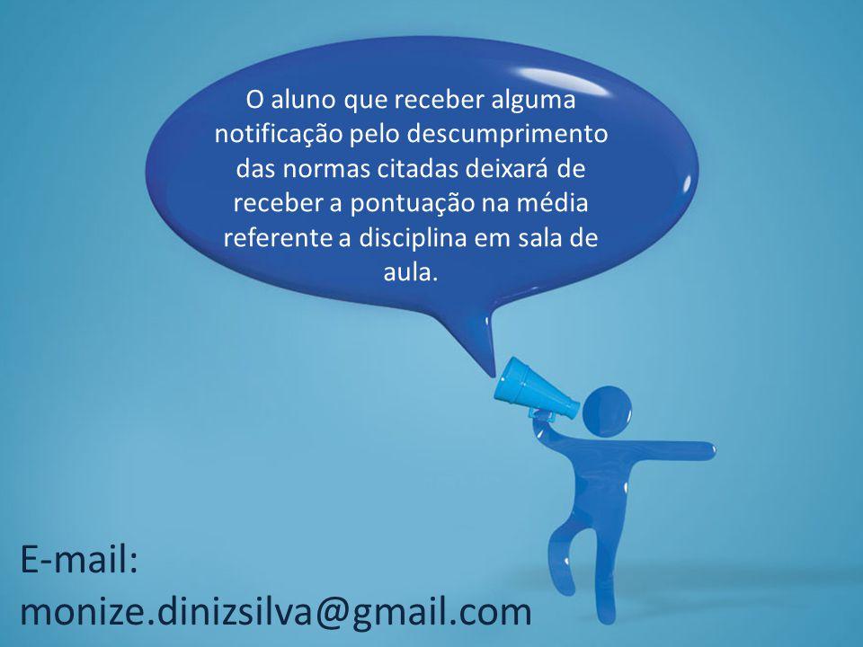 E-mail: monize.dinizsilva@gmail.com