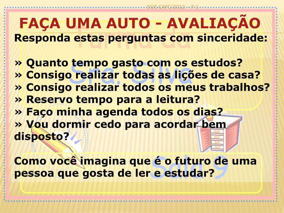 FAÇA UMA AUTO - AVALIAÇÃO