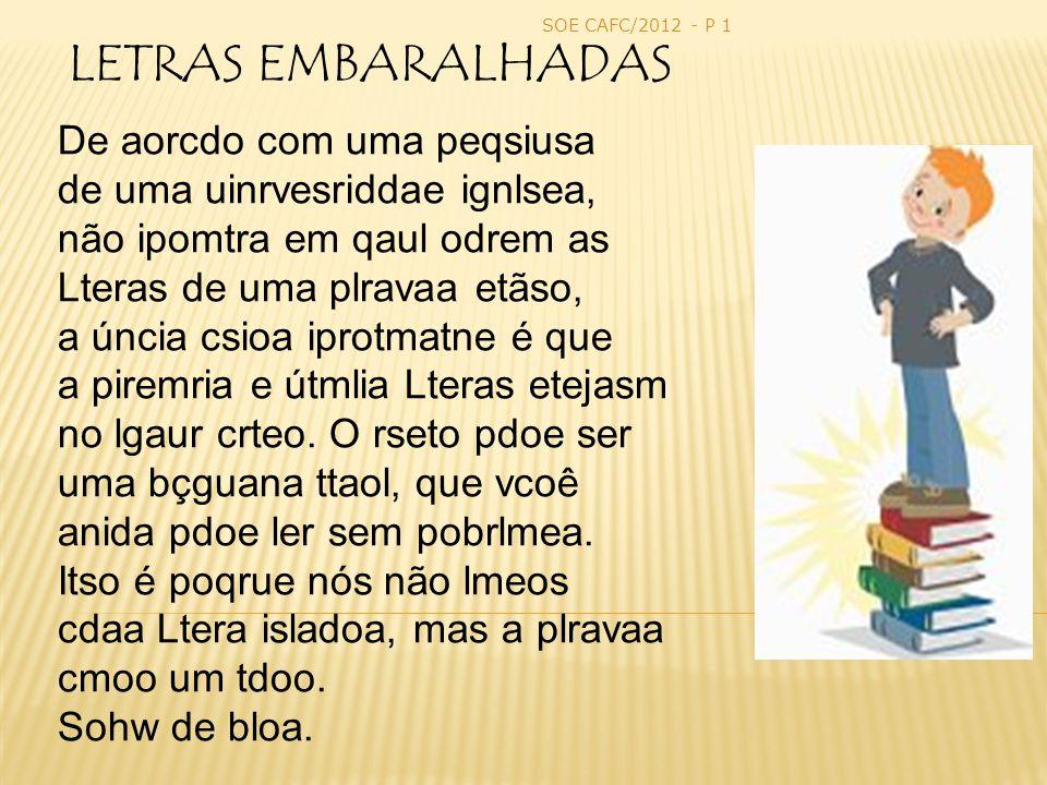 SOE CAFC/2012 - P 1 LETRAS EMBARALHADAS.
