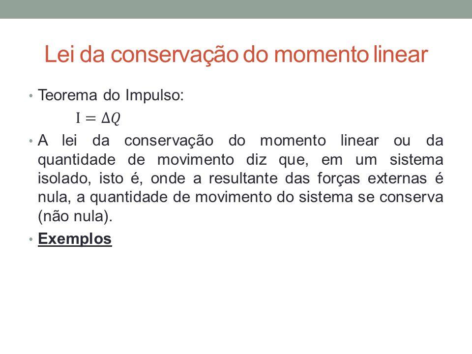 Lei da conservação do momento linear