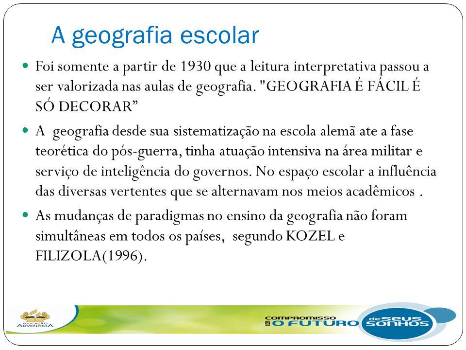 A geografia escolar