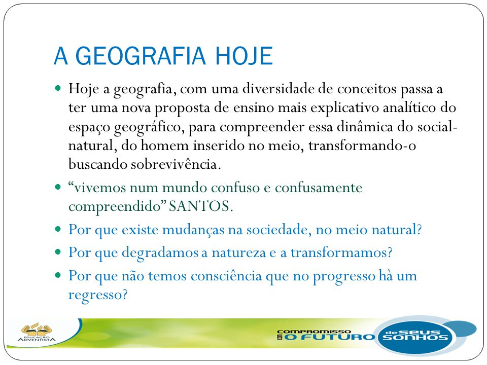 A GEOGRAFIA HOJE
