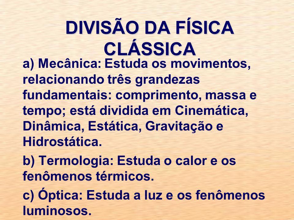 DIVISÃO DA FÍSICA CLÁSSICA