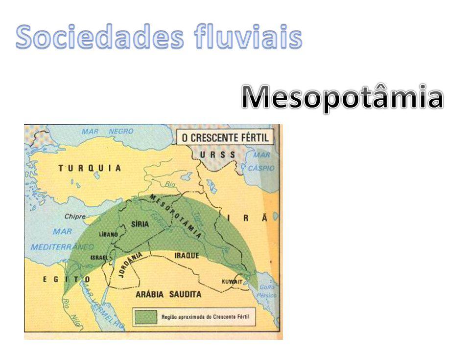 Sociedades fluviais Mesopotâmia