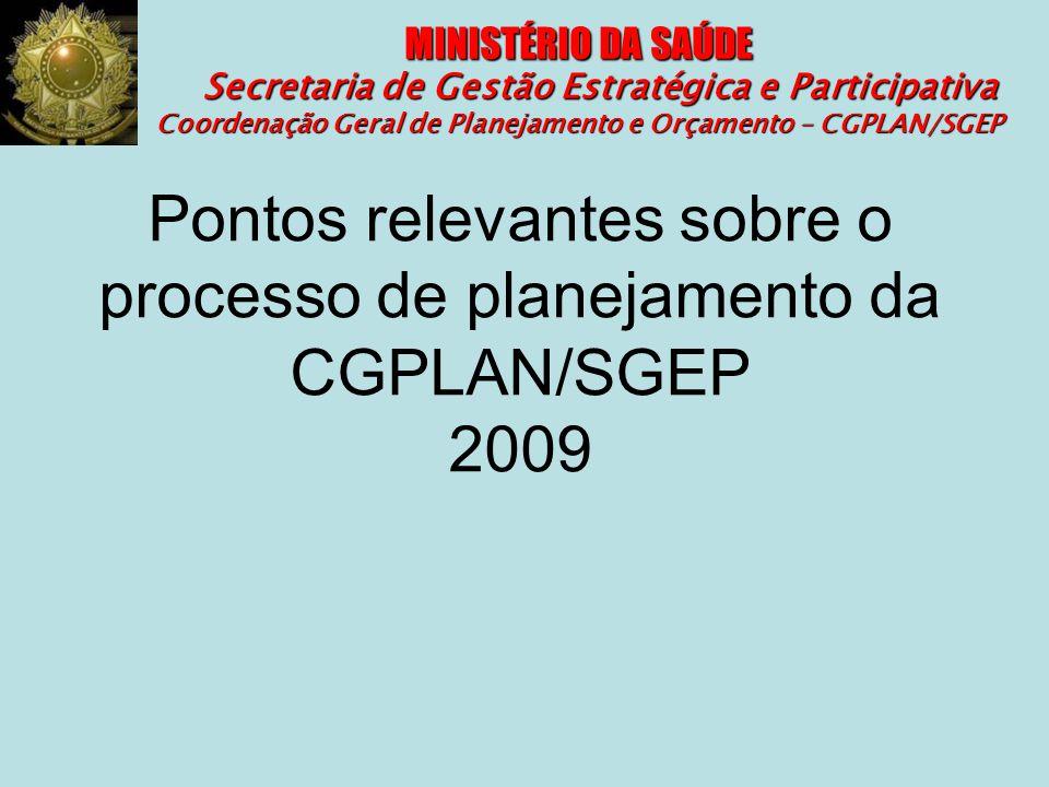 Pontos relevantes sobre o processo de planejamento da CGPLAN/SGEP