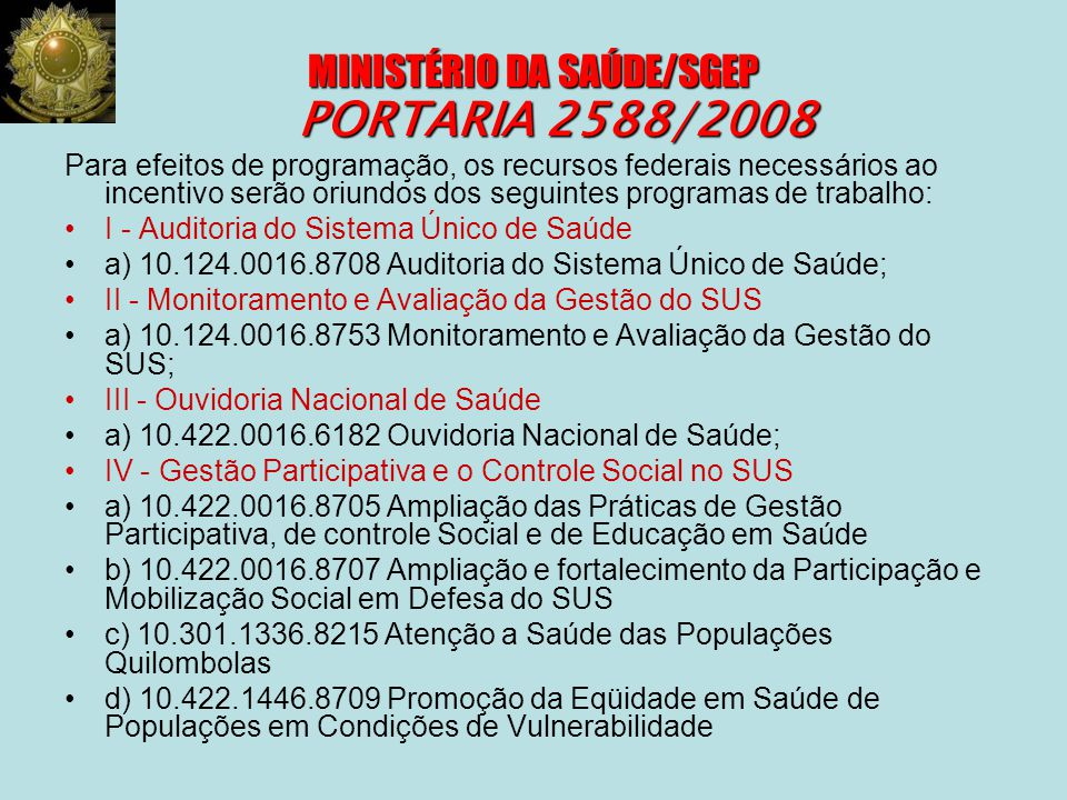 MINISTÉRIO DA SAÚDE/SGEP PORTARIA 2588/2008