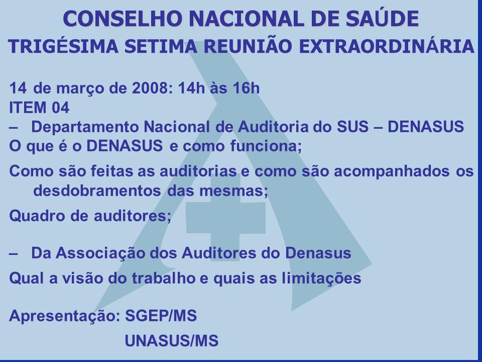 CONSELHO NACIONAL DE SAÚDE TRIGÉSIMA SETIMA REUNIÃO EXTRAORDINÁRIA
