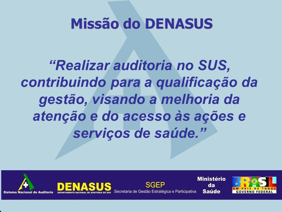 Missão do DENASUS