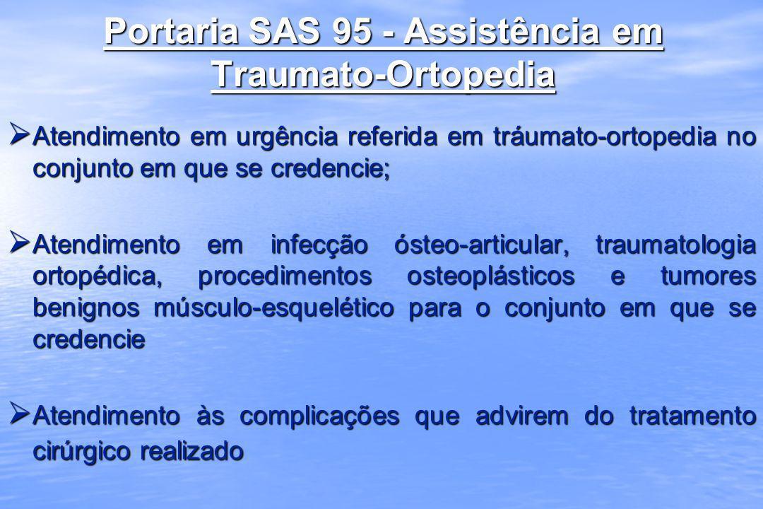 Portaria SAS 95 - Assistência em Traumato-Ortopedia