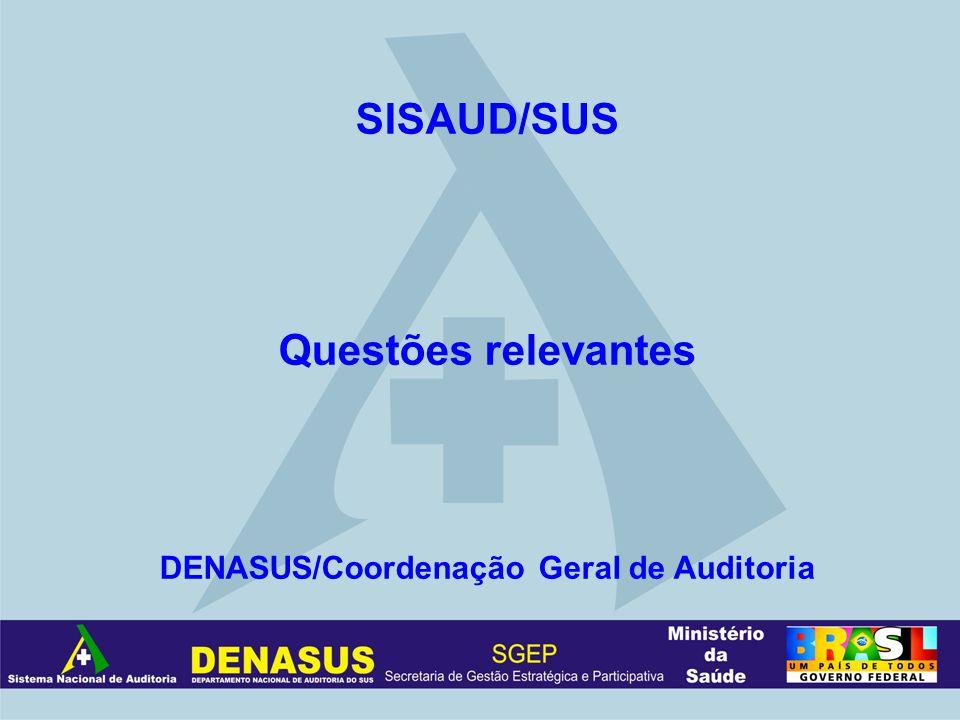 DENASUS/Coordenação Geral de Auditoria
