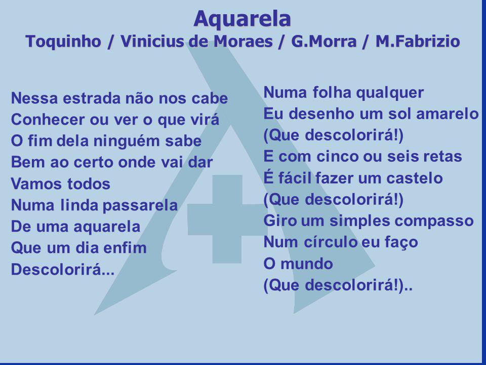 Toquinho / Vinicius de Moraes / G.Morra / M.Fabrizio