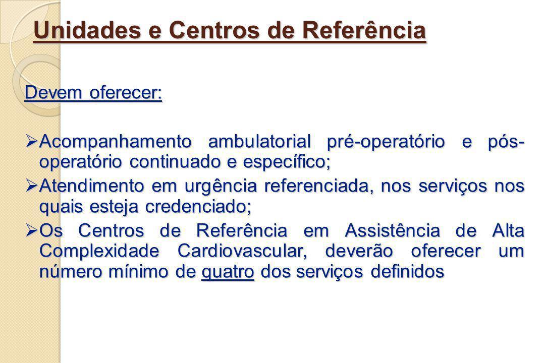 Unidades e Centros de Referência