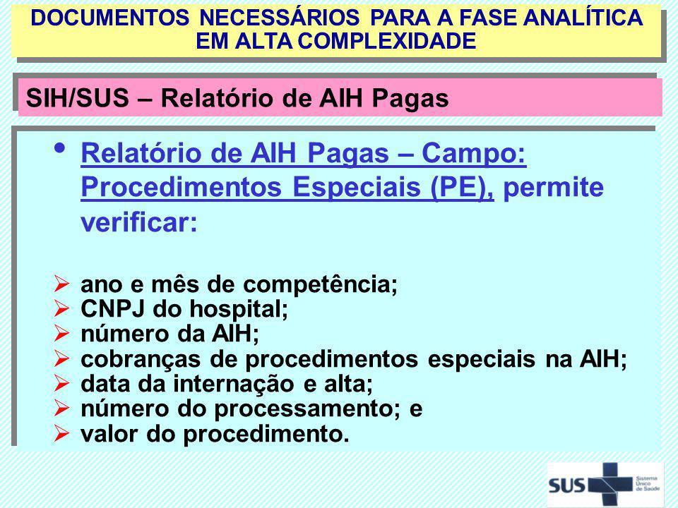 DOCUMENTOS NECESSÁRIOS PARA A FASE ANALÍTICA EM ALTA COMPLEXIDADE