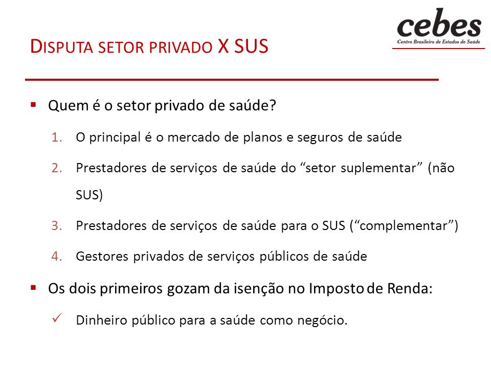 Disputa setor privado X SUS